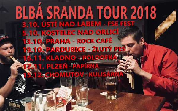 Blbá Sranda Tour 2018